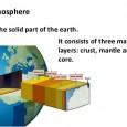 Litosfera je zemljina kora. Unutrašnja građa zemlje      Zemljino jezgro      Omotač jezgra – nalazi se u testasto-tečnom stanju. Materija koja izgrađuje ovaj omotač naziva se magma.      Zemljina kora – litosfera – čvrst stenovit omota     Kontinentalna kora – veće debljine 30-70 km     Okeanska kora – manje debljine 5-10 km     Zemljina kora – litosfera se sastoji od 3 vrste stena:         Magmatske stene – nastaju hlađenjem usijano tečne lave na površini Zemlje ili magme u njenoj unutrašnjosti – graniti bazalt         Sedimentne stene – nastaju taloženjem ostataka biljnogi životinjskog sveta ili čestica drugih stena u morimai jezerima – krečnjaki peščar.         Metamorfne stene – nastaju preobražajem magmatskihi sedimentnih stena u zemljinoj kori usled velikog pritiskai temperature – preobražajem krečnjaka nastaje mermer (planina Venčac u Šumadiji)